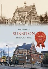 Surbiton Through Time | Tim Everson |