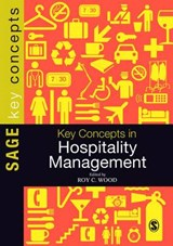 Key Concepts in Hospitality Management | Roy C Wood |
