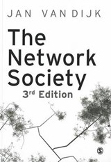 Network Society | Jan A G M Van Dijk |