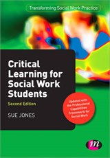 Critical Learning for Social Work Students | Sue Jones |