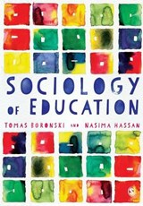 Sociology of Education | Tomas Boronski; Nasima Hassan |