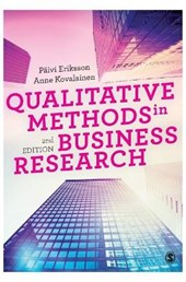 Qualitative Methods in Business Research | Paivi Eriksson; Anne Kovalainen |