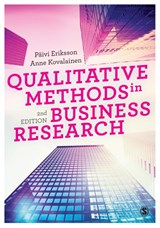 Qualitative Methods in Business Research | Eriksson, Paivi ; Kovalainen, Anne |