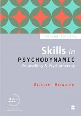 Skills in Psychodynamic Counselling & Psychotherapy | Susan Howard |