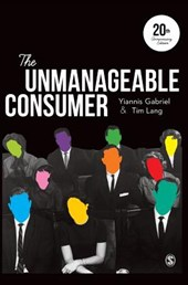 The Unmanageable Consumer | Yiannis Gabriel; Tim Lang |
