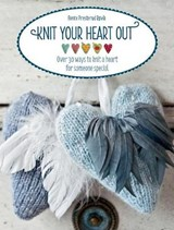 Knit Your Heart Out | Bente Presterud Rovik |