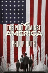 The Plot Against America | Philip Roth |