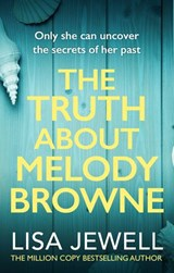 The Truth About Melody Browne | Lisa Jewell |