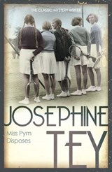 Miss Pym Disposes | Josephine Tey |