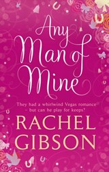 Any Man of Mine | Rachel Gibson |