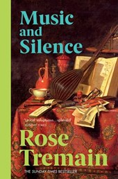 Music & Silence | Rose Tremain |