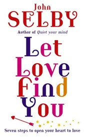 Let Love Find You | John Selby |