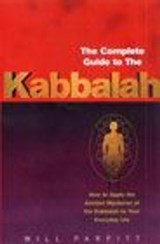 The Complete Guide To The Kabbalah | Will Parfitt |