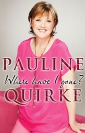 Where Have I Gone? | Pauline Quirke |