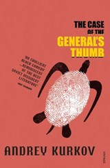 The Case Of The General's Thumb | Andrey Kurkov |