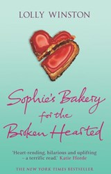 Sophie's Bakery For The Broken Hearted | Lolly Winston |