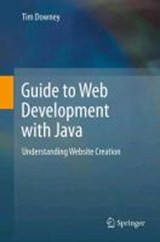 Guide to Web Development with Java | Tim Downey |