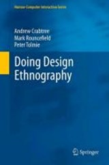 Doing Design Ethnography | Andrew Crabtree |