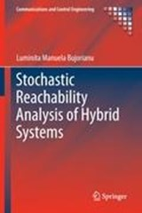 Stochastic Reachability Analysis of Hybrid Systems | Luminita Manuela Bujorianu |