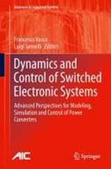 Dynamics and Control of Switched Electronic Systems | auteur onbekend |