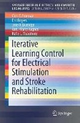 Iterative Learning Control for Electrical Stimulation and Stroke Rehabilitation | Christopher Freeman |