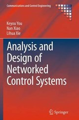 Analysis and Design of Networked Control Systems | Keyou You |