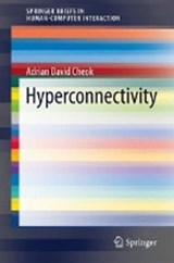 Hyperconnectivity | Adrian David Cheok |