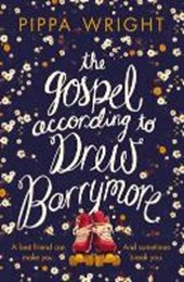 Gospel according to drew barrymore | Pippa Wright |