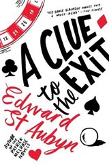 Clue to the Exit | Edward St Aubyn |