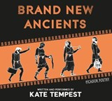 Brand New Ancients | Kate Tempest |