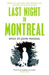 Last Night in Montreal | Emily St. John Mandel |