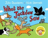What the Jackdaw Saw | Julia Donaldson |