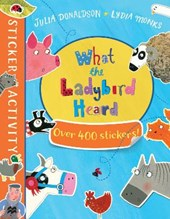 What the Ladybird Heard Sticker Book | Julia Donaldson |