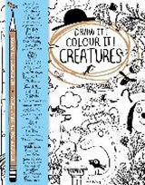 Draw it! Colour it! Creatures | Macmillan Childrens Books |