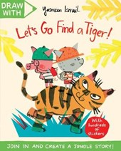 Draw with Yasmeen Ismail: Let's Go Find a Tiger!