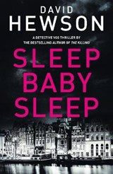 Sleep Baby Sleep | David Hewson |