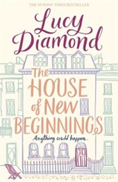 House of New Beginnings | Lucy Diamond |