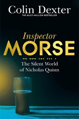 Silent World of Nicholas Quinn | Colin Dexter |