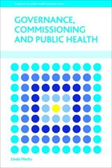Governance, Commissioning and Public Health | Linda Marks |