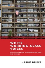 White working-class voices | Harris Beider |