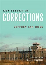 Key Issues in Corrections | Jeffrey Ian Ross |