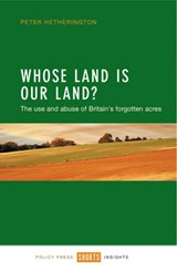 Whose land is our land? | Peter Hetherington |