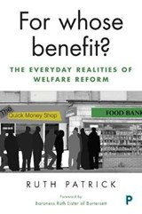For Whose Benefit? | Ruth Patrick |