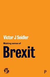 Making sense of Brexit | Victor Seidler |