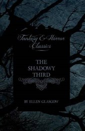 The Shadowy Third (Fantasy and Horror Classics)