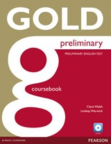 Gold Preliminary Coursebook (with CD-ROM incl. Class Audio) an iTest | Clare Walsh |