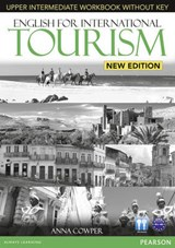 English for International Tourism Upper Intermediate New Edition Workbook without Key and Audio CD Pack | Anna Cowper |