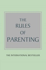 The Rules of Parenting | Richard Templar |