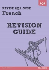 REVISE AQA: GCSE French Revision Guide | Julie Green |