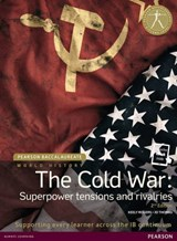Pearson Baccalaureate: History The Cold War: Superpower Tens | Keely Rogers |
